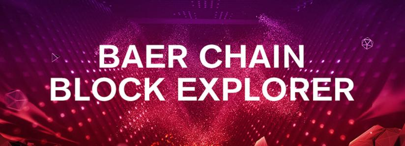 Baer Chain Launches Block Explorer
