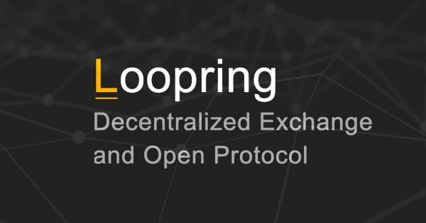 Introduction to Loopring – Decentralized Automated Trading Execution System