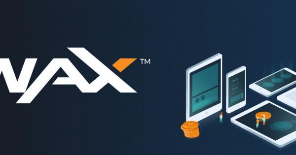 Introduction to WAX – A Decentralized Exchange Platform for Digital Assets