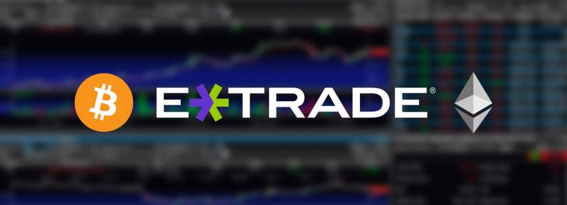 Major exchange eTrade reportedly integrating Bitcoin and Ethereum for 5 million users