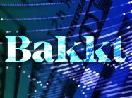 Why is Bakkt planning to list cash-backed Bitcoin futures?