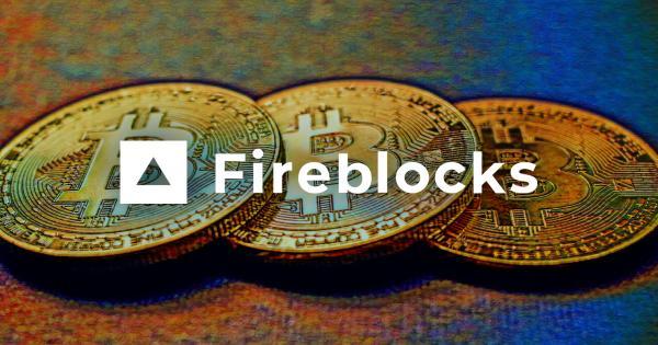 Silicon Valley VCs and BNY Mellon announce $133M million investment in Fireblocks for Bitcoin custody
