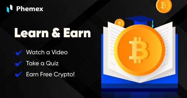 Start learning about crypto – for Phemex's rewards