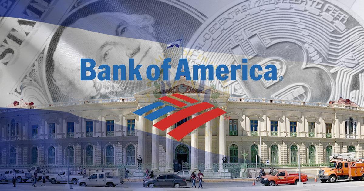 El Salvador's Bitcoin bill has 5 key benefits, says Bank of America