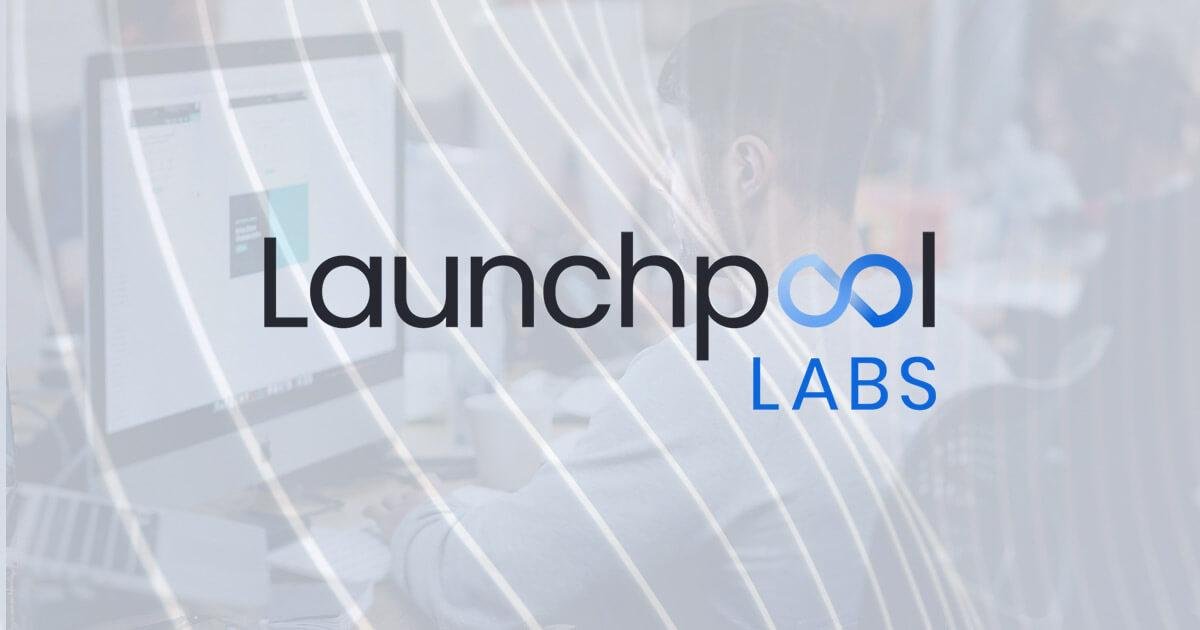Blockchain incubator Launchpool Labs announces 'Cohort1' with 5 crypto startups