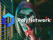 Poly Network hacker returns over $260 million after DeFi heist