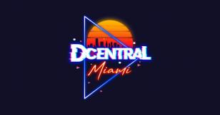DeFi Summit organizers are launching DCentral Miami, the largest NFT and DeFi conference in history