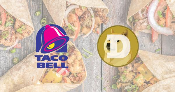 Paying for Taco Bell with Dogecoin (DOGE) could soon become a reality