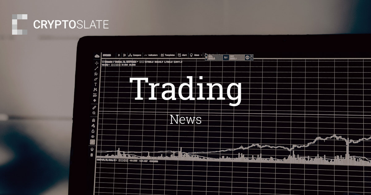 Cryptocurrency Trading News   CryptoSlate