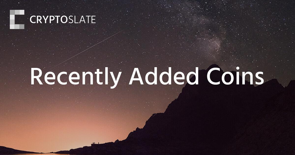 Recently Added Coins | CryptoSlate