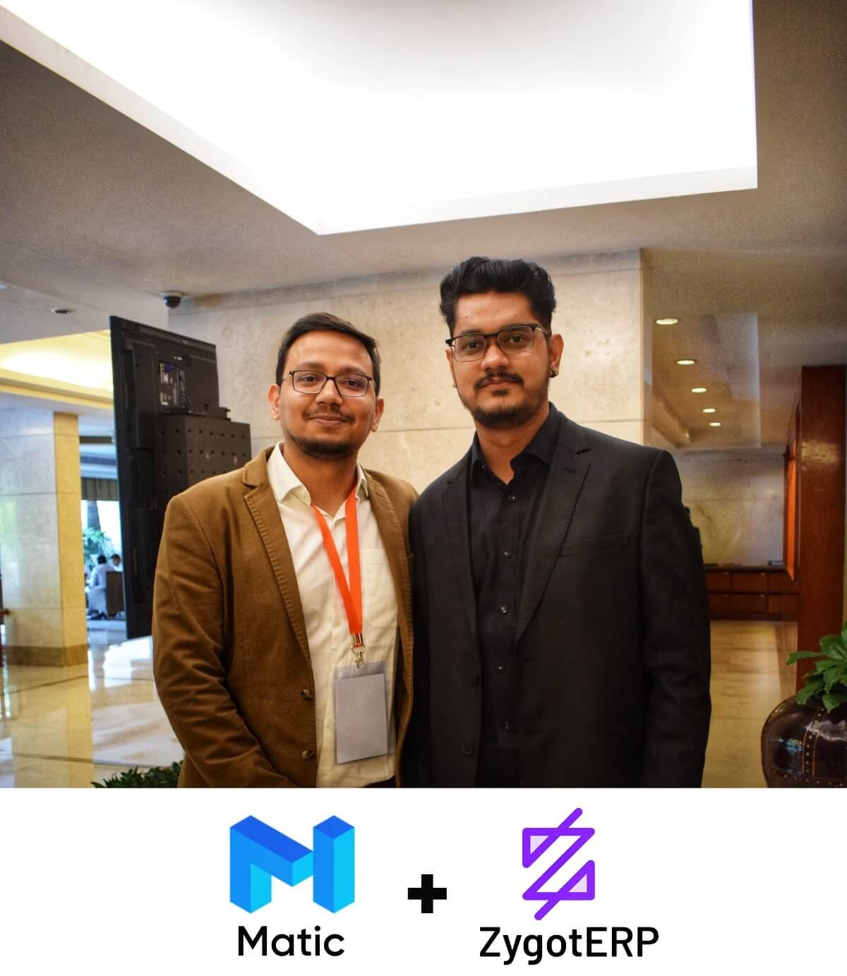 [In Frame (From Left) Sandeep Nailwal, COO, Matic Network, and Pankaj Kurumkar, CMO from ZygotERP]