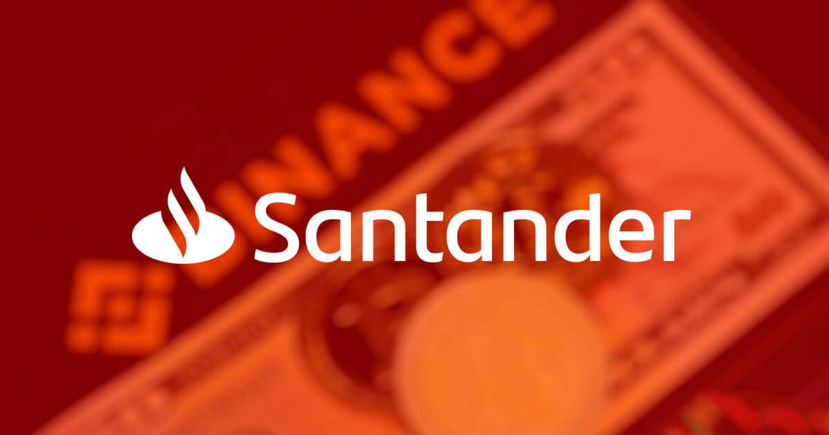 Santander joins the list of U.K banks banning Binance payments